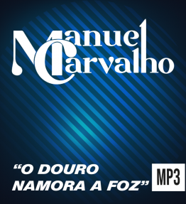 """ O Douro Namora a Foz ""- Single"