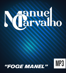 """ Foge Manel "" - Single"